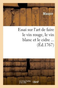 Essai Art de Faire le Vin Rouge  ed 1767
