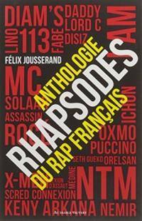 Rhapsodes Anthologie du Rap Français