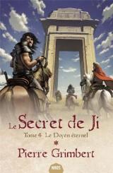 Le Secret de Ji, Tome 4 : Le doyen éternel