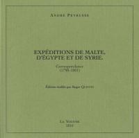 Expéditions de Malte, d'Egypte et de Syrie : Correspondance (1798-1801)