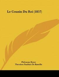 Le Cousin Du Roi (1857)