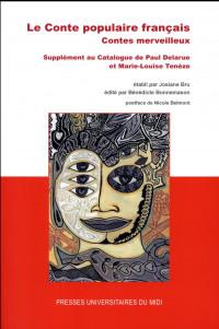 Le conte populaire français, contes merveilleux : Supplément au Catalogue de Paul Delarue et Marie-Louise Tenèze