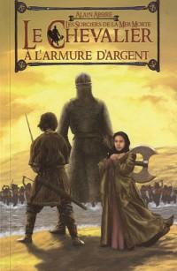 Le chevalier à l'armure d'argent, Tome 2 : Les sorciers de la Mer Morte