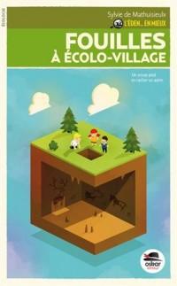 L'Eden, en mieux !, Tome 2 : Fouilles à écolo-village