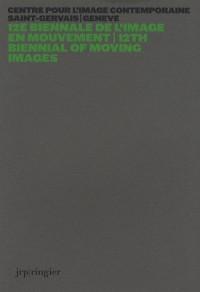 12e Biennale de l'Image en Mouvement
