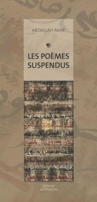 Les poèmes suspendus : Peintures et calligraphies