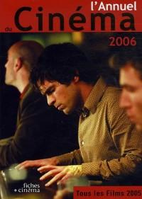 L'Annuel du Cinéma 2006 (tous les films 2005)