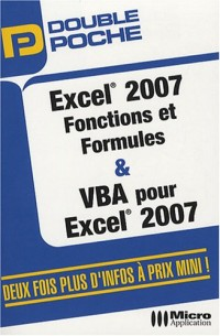 Excel 2007 Fonctions et Formules et VBA pour Excel 2007