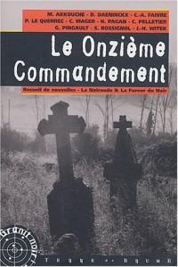 Le Onzième commandement : Recueil de nouvelles, La Noiraude et La Fureur du Noir