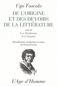 De l'origine et des devoirs de la littérature