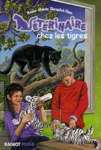 Vétérinaire, Tome 3 : Vétérinaire chez les tigres