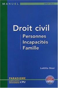 Droit civil, Personnes, Incapacités, Familles : DEUG Droit