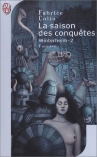 Winterheim, tome 2 : La Saison des conquêtes