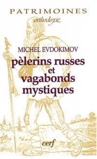 Pèlerins russes et vagabonds mystiques