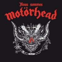 Nous sommes Motörhead