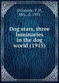 Dog stars, three luminaries in the dog world (1915)