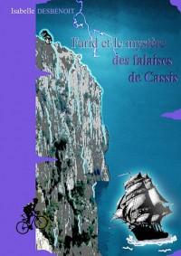 Farid et le Mystere des Falaises de Cassis