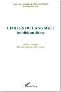 Limites du langage : indicible ou silence