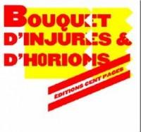 Bouquet d'injures et d'horions