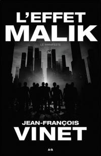 L'effet Malik - Le manifeste Tome 1