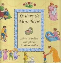 Livre de Mon Bebe (le)