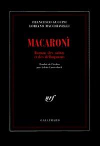 Macaroní: Roman des saints et des délinquants