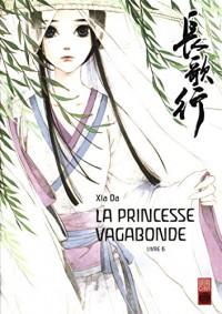 La princesse vagabonde, Tome 6