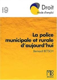 La police municipale et rurale d'aujourd'hui
