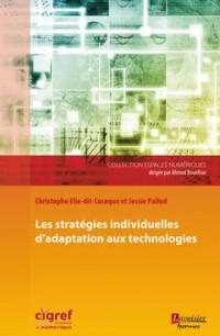 Changement et adaptation individuelle aux innovations organisationnelles et aux technologies émergentes