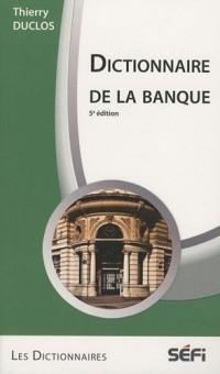 Dictionnaire de la banque