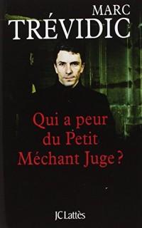 Qui a peur du petit méchant juge ?