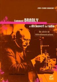Comment Branly a découvert la radio