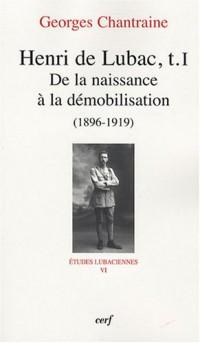 Henri de Lubac : Tome 1, De la naissance à la démobilisation (1896-1919)