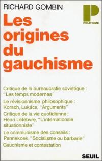 Les origines du gauchisme