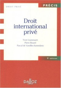 Droit international privé : Edition 2007