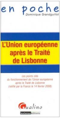 L'Union européenne après le Traité de Lisbonne