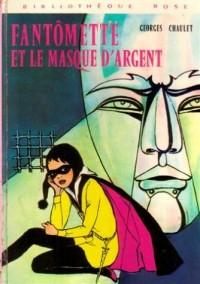 Fantômette et le masque d'argent : Collection : Bibliothèque rose cartonnée & illustrée : 1ère édition Hachette de 1973 en photo