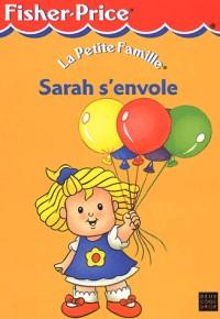 Sarah s'envole