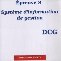 Epreuve 8 DCG : Système d'information de gestion