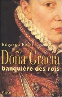 Doña Gracia, banquière des rois