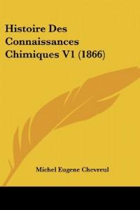 Histoire Des Connaissances Chimiques V1 (1866)