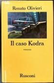 Il caso Kodra. Giallo d'amore a Milano