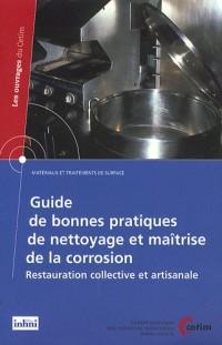 Guide de bonnes pratiques de nettoyage et maîtrise de la corrosion : Restauration collective et artisanale