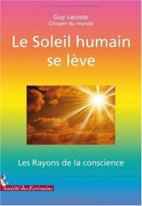 LE SOLEIL HUMAIN SE LEVE