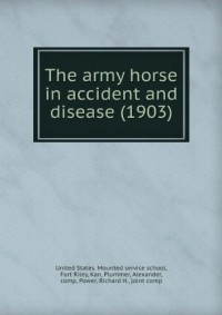 The army horse in accident and disease (1903)