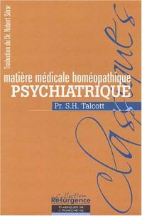 Matiÿ..re mÿ©dicale homÿ©opathique psychiatrique