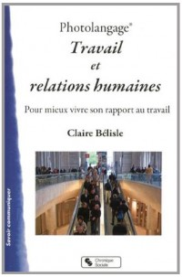Photolangage Travail et Relations Humaines
