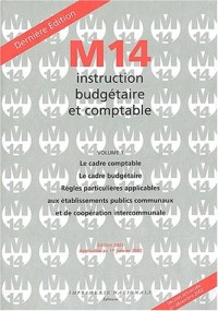 Instruction budgétaire et comptable M14. Volume 1, Edition 2003