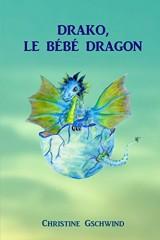 Drako, le bébé dragon