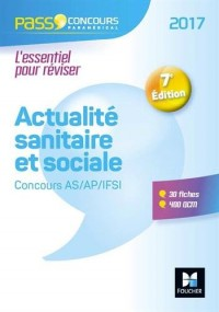 Pass'Concours Actualité sanitaire et sociale - AS- AP-IFSI 2017 - Nº31
